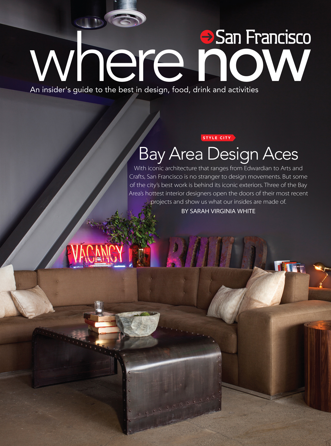 Where Bay Area Design Aces As Seen in Where Magazine: Our SOMA Loft